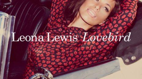 New Video: Leona Lewis - 'Lovebird'