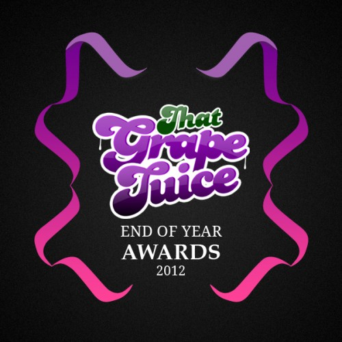 that grape juice end of year awards 2012 e1355235781475 Reminder: That Grape Juice: End Of Year Awards 2012   Vote!