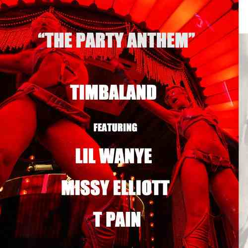 New Song: Timbaland   The Party Anthem ( Ft Lil Wayne, Missy Elliott And T Pain)
