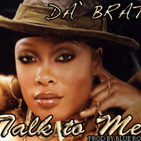 New Song: Da Brat   Talk To Me