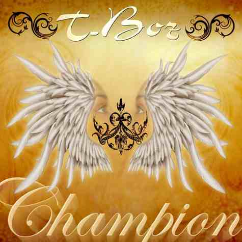 New Song: T Boz: Champion
