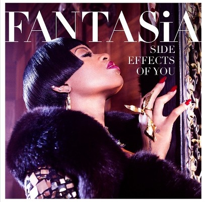 fantasia side effects of you cover Fantasia Unveils Side Effects Of You Tracklisting / Features Kelly Rowland & Missy Elliott