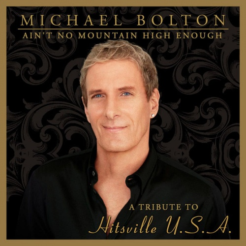 michael bolton Aint No Mountain High Enough Tribute Hitsville New Song: Kelly Rowland & Michael Bolton   Aint No Mountain High Enough