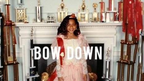 New Song: Beyonce - 'Bow Down / I Been On'