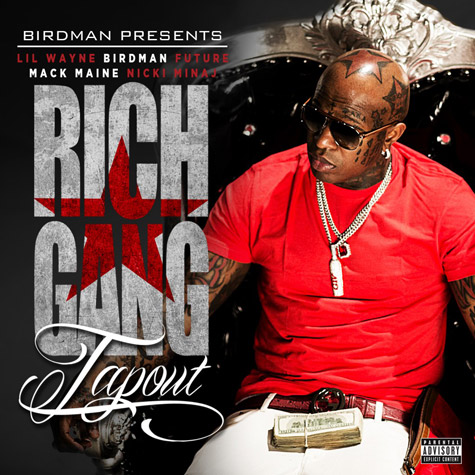 birdman that grape juice tap outjpg New Song: Birdman   Tap Out (Ft Lil Wayne, Future, Mack Maine & Nicki Minaj)