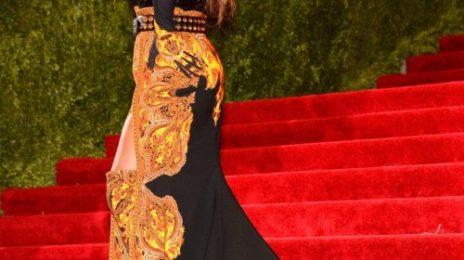 Beyonce, Madonna, Nicki Minaj & More Beam At 'MET Gala 2013'