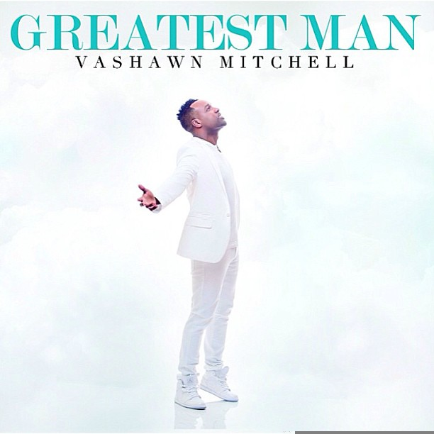 greatest man The Overflow (Gospel News Round Up):  Twinkie Clark, Livre, Kierra Sheard, Vashawn Mitchell, Ziel & More