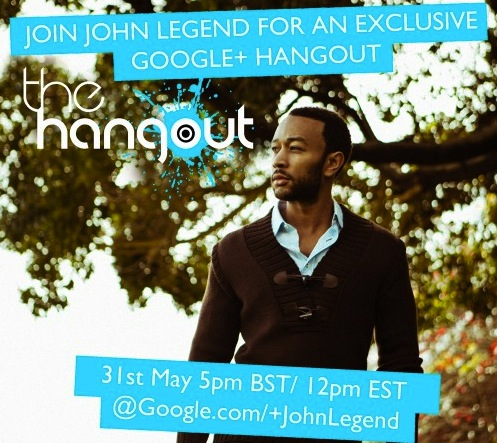 john legend tgj google Google Hangout: Ask A John Legend A Question Live! #JohnLegendHangout