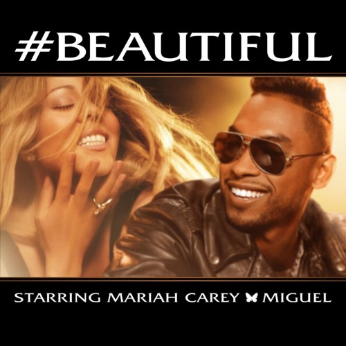 Mariah Carey Unveils #Beautiful (ft. Miguel) Single Cover