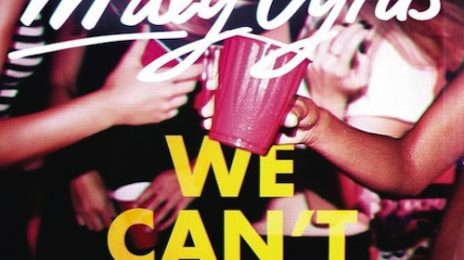 New Song: Miley Cyrus - 'We Can't Stop' {Produced By Mike Will}