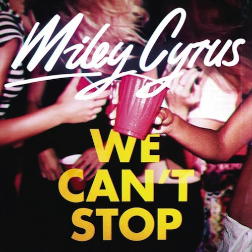 miley cyrus we cant stop cover New Song: Miley Cyrus   We Cant Stop {Produced By Mike Will}