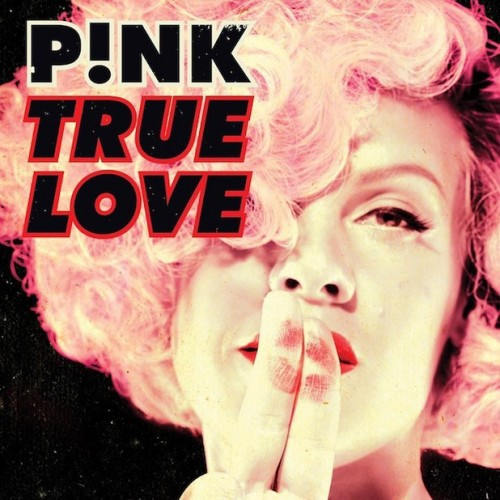 pink true love cover e1370475304467 Pink Announces New Single True Love / Unveils Cover