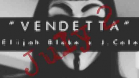 J.Cole & Elijah Blake Team Up For..... 'Vendetta'