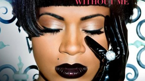 Sneak Peek: Fantasia - 'Without Me (ft. Kelly Rowland & MIssy Elliott)' Video