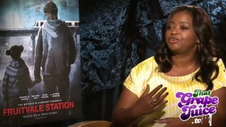 Exclusive: Octavia Spencer Talks 'Fruitvale Station' With That Grape Juice