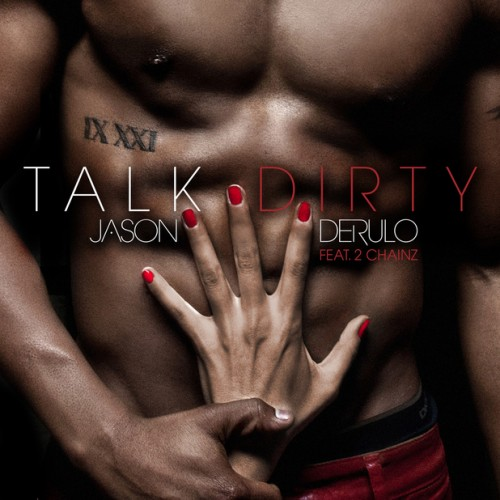 jason derulo talk dirty e1374581290688 New Song: Jason Derulo   Talk Dirty To Me (ft. 2 Chainz)