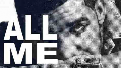 New Song: Drake - 'All  Me (Ft 2 Chainz & Big Sean)'