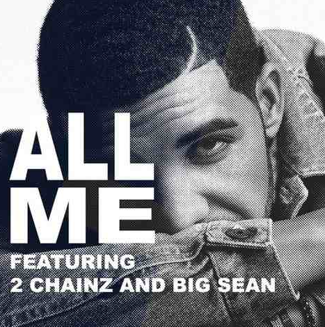 drake that grape juice New Song: Drake   All  Me (Ft 2 Chainz & Big Sean)