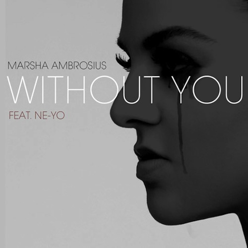 marsha ne yo without you thatgrapejuice New Song: Marsha Ambrosius   Without You (ft. Ne Yo) {New Single}