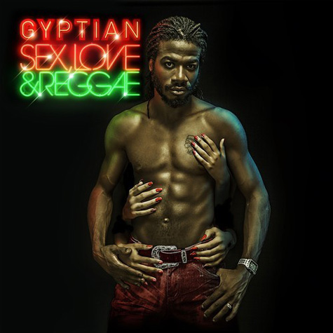 gyptian sex love reggae that grape juice Must Hear: Gyptian   'One More Time (Ft Melanie Fiona)'