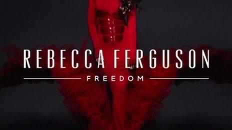 Rebecca Ferguson Reveals 'Freedom' Album Cover