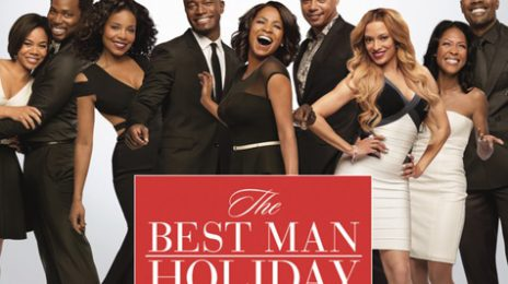 Album Stream: 'The Best Man Holiday' Soundtrack (Ft Mary J.Blige, John Legend, Jordin Sparks, Monica & Fantasia)'