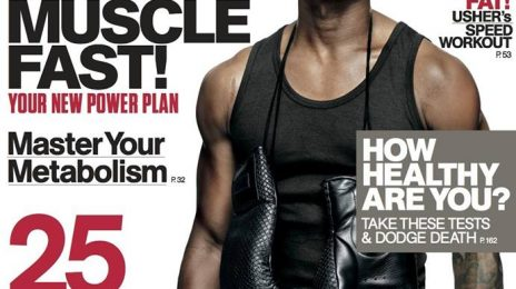 Hot Shots:  Usher Steams Up 'Men's Health' 25th Anniversary Issue
