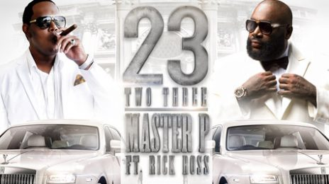 New Song: Master P - 'Two Three (Ft Rick Ross)'