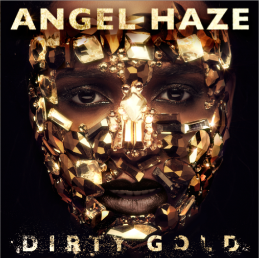 angel haze dirty gold thatgrapejuice #BeyInspired? Angel Haze Leaks Own Album