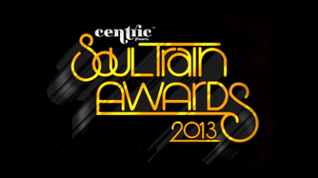 Watch:  2013 Soul Train Music Awards (Performances)