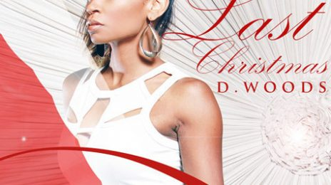 New Song: D.Woods - 'Last Christmas' (Formerly Of Danity Kane)