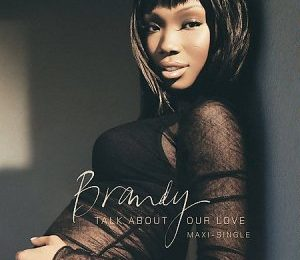 From The Vault: Brandy - 'Talk About Our Love (ft. Kanye West)'