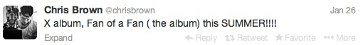 chris brown tweet 2014 Chris Brown Readying Two New Albums For This Summer