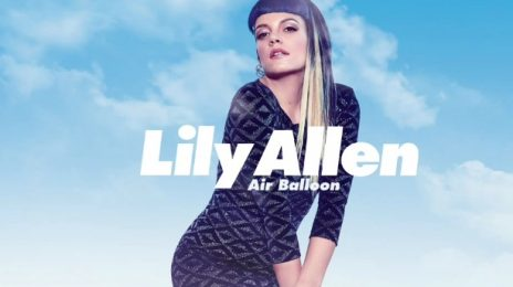 New Song: Lily Allen - 'Air Balloon'