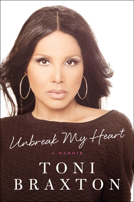 toni braxon 2014 memoir Toni Braxton Announces Memoir Unbreak My Heart / Due May