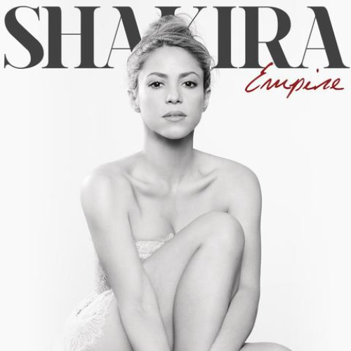 Shakira Empire 2014 New Song: Shakira   Empire