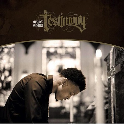 august alsina testimony cover Exclusive: August Alsina Addresses Trey Songz Beef / Talks New Album Testimony
