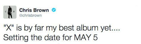 chris brown x may 5 that grape juice Chris Brown Announces X Release Date / Readies Mariah Carey Chart Battle