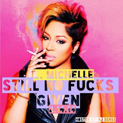 k-michelle-still-no-fucks-given