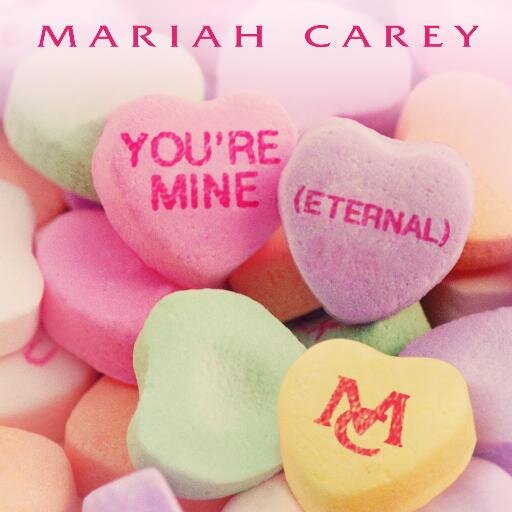 New Song: Mariah Carey   Youre Mine (Eternal)