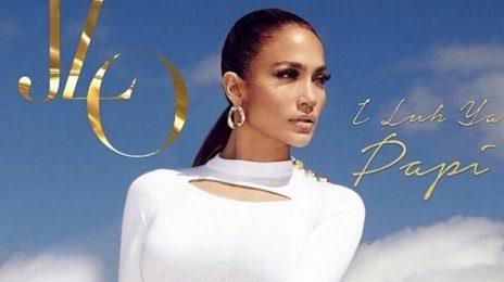 New Video:  Jennifer Lopez ft. French Montana - 'I Luh Ya Papi'