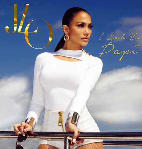 jennifer lopez i luh ya thatgrapejuice New Song: Jennifer Lopez   I Luh Ya Papi (ft. French Montana)