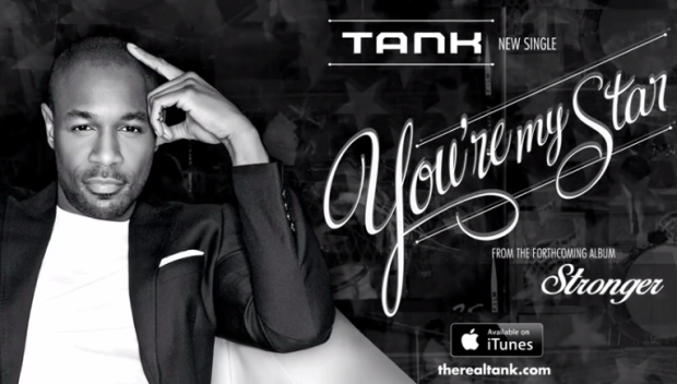tank New Song:  Tank   Youre My Star