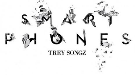 New Song: Trey Songz - 'Smart Phones'