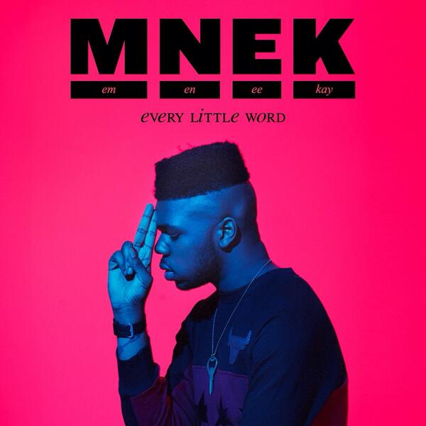 mnek every little word New Song: MNEK   Every Little Word