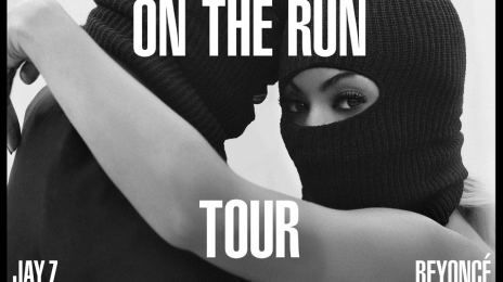 Official: Beyonce & Jay-Z Announce 'On The Run Tour'