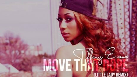 New Song: Tiffany Evans - 'Move That Dope'