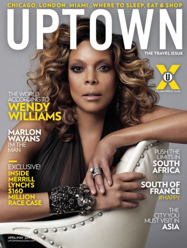 wendy williams uptown 600x798 Wendy Williams Covers UPTOWN / Talks Career, Racism, & More