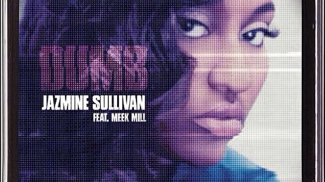 She's Back! Jazmine Sullivan Announces New Single 'Dumb'