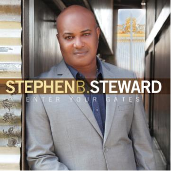 Stephen B. Steward Album Cover The Overflow (Gospel News Round Up):  Stephen B. Steward, Anita Wilson, BET Celebration of Gospel 2015, BET Awards, and more...